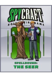 Spellbound: the Seer Spycraft 2.0 Edition