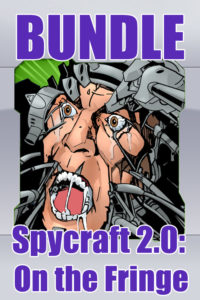 Spycraft 2.0: On the Fringe Bundle
